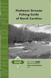 Piedmont Streams Fishing Guide of North Carolina