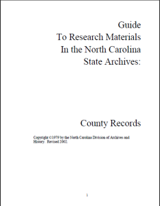 Guide to Research Materials in the North Carolina State Archives: County Records